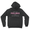 I Don't Want Feelings - Unisex Pullover Hoodie Black