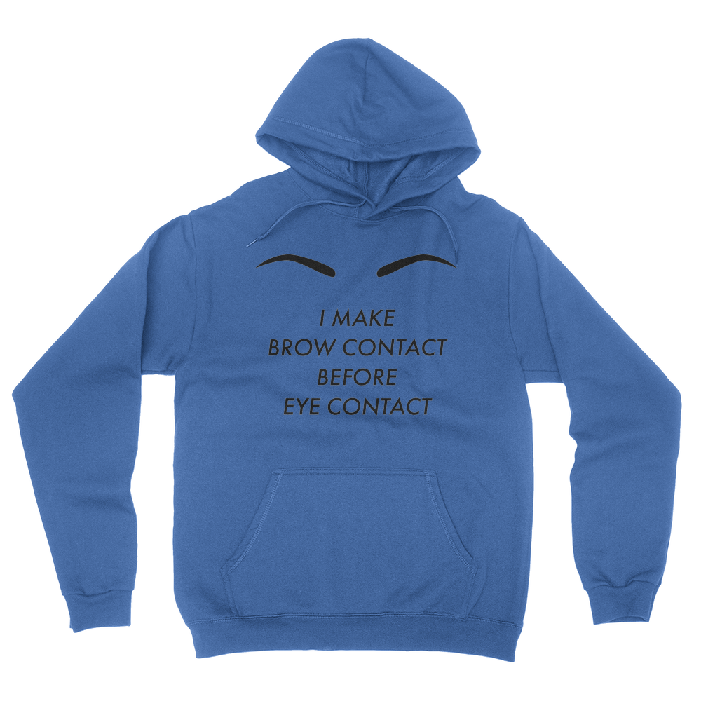 Wake Up and Makeup - Brow Contact - Unisex Pullover Hoodie - Crowdmade 8ea51c28bdc
