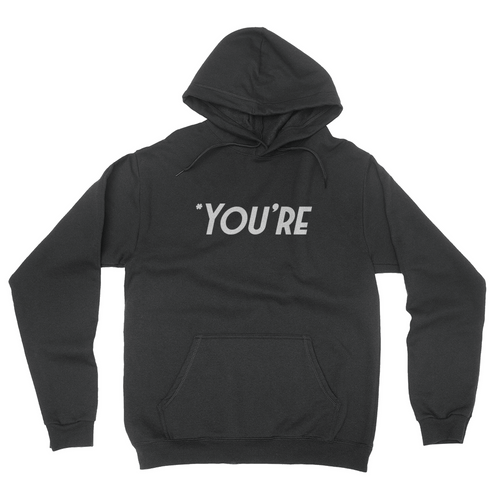 You're - Unisex Pullover Hoodie Black