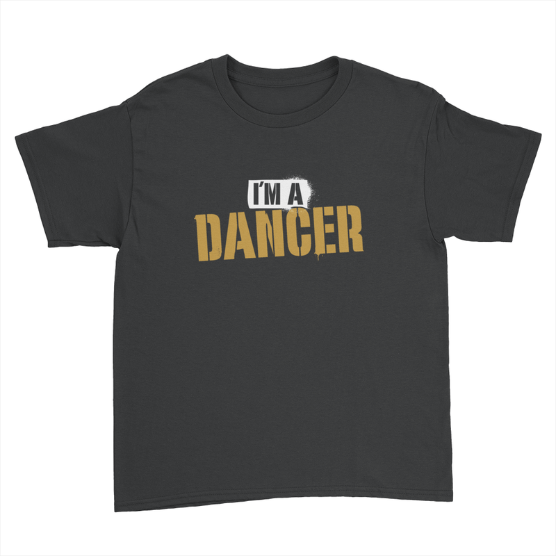 I'm A Dancer - Kids Youth T-Shirt