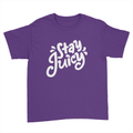 Stay Juicy - Kids Youth T-Shirt