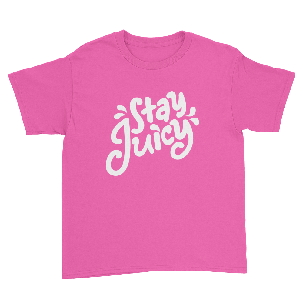 Stay Juicy   Kids Youth T Shirt