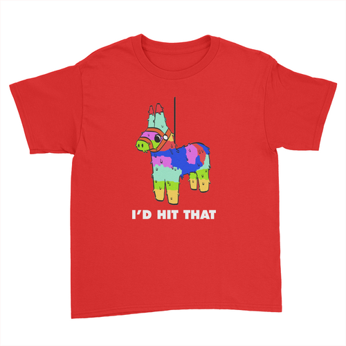 I'd Hit That - Lola - Kids Youth T-Shirt