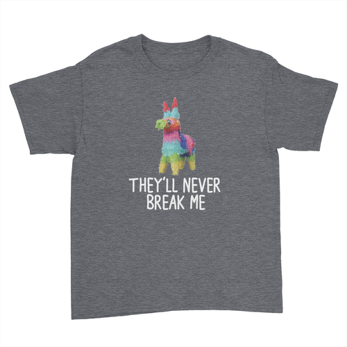 They'll Never Break Me - Lola - Kids Youth T-Shirt