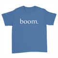 boom. - Kids Youth T-Shirt
