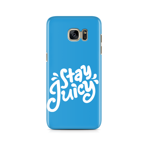 Stay Juicy -  Samsung Case