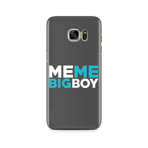 Me Me Big Boy -  Samsung Case Gloss