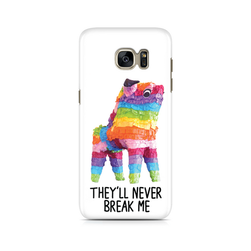 They'll Never Break Me - Samsung Case