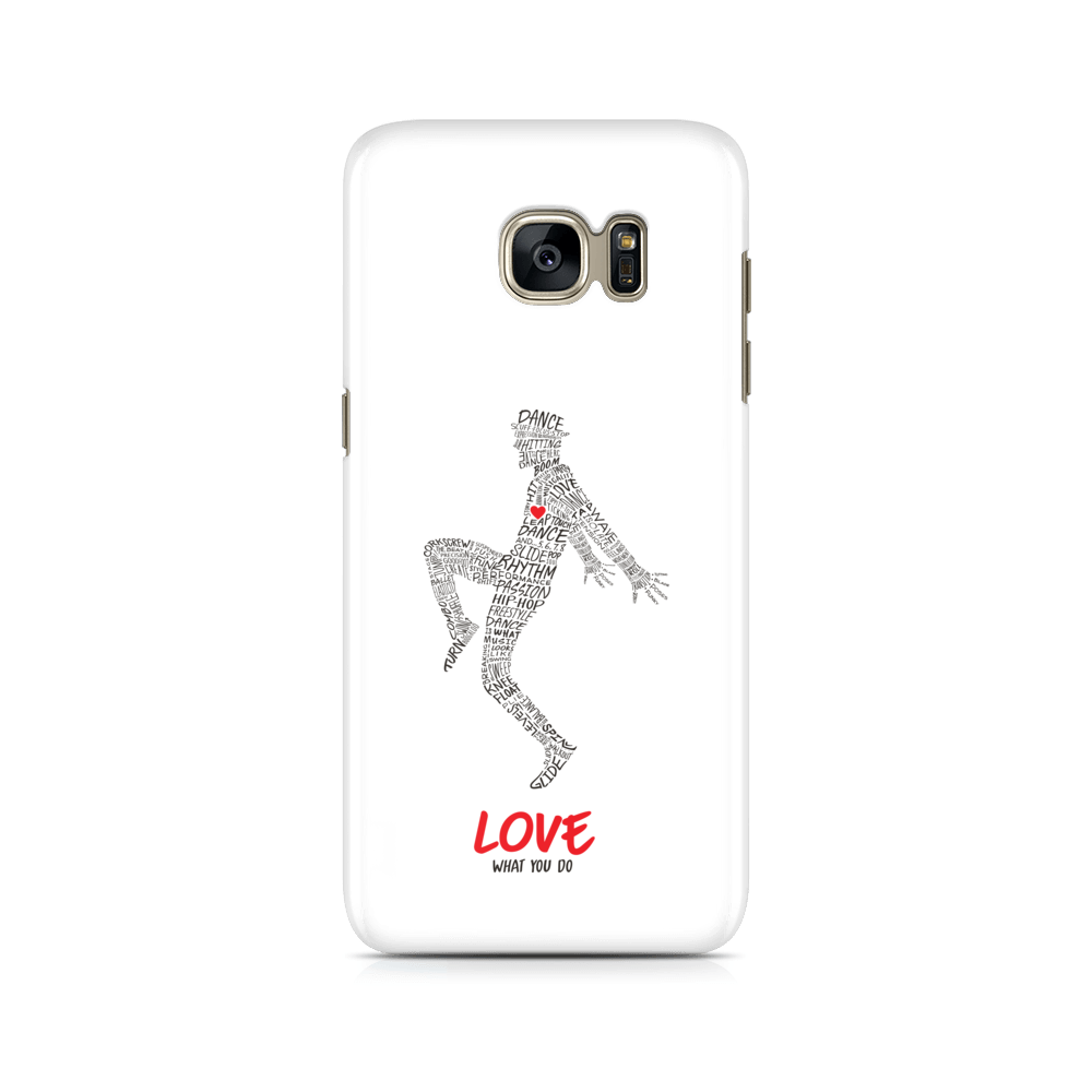 Love What You Do -  Samsung Case