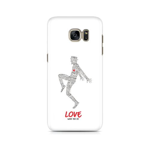 Love What You Do -  Samsung Case Gloss