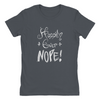 Happily Ever Nope Ladies Shirt