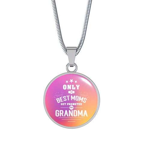Only The Best Moms Get Promoted To Grandma