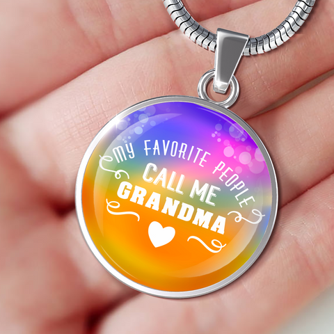 My Favorite People Call Me Grandma (Necklace, Bracelet or Bangle)