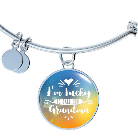 I'm Lucky to Call You Grandma (Necklace, Bracelet or Bangle)