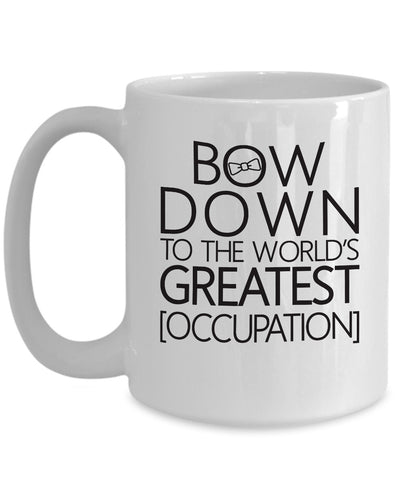 Bow Down To The World's Greatest [OCCUPATION] Personalized Coffee Mug - Nana The Noodle