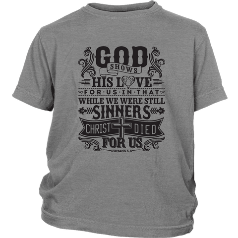 God Shows His Love For Us - Youth T-Shirt  (2 colors) - Nana The Noodle