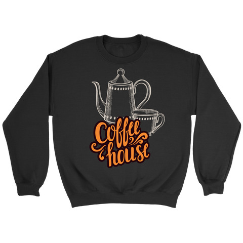 Coffee House (T-Shirt, Sweater & Hoodie, Many Colors)