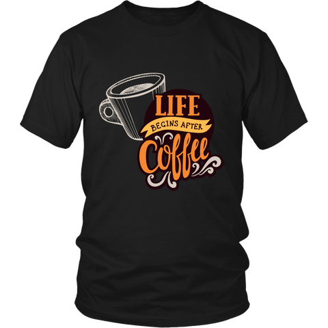 Life Begins With Coffee T-Shirts (3 Varieties, Many Colors) - Nana The Noodle