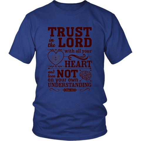 Trust In The Lord - Assorted Apparel