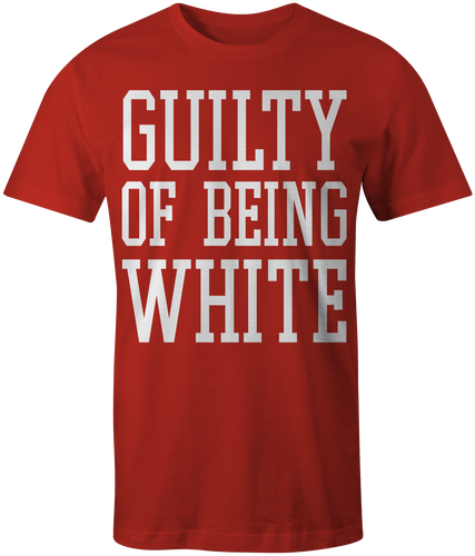 Men's Red Guilty Of Being White T-Shirt