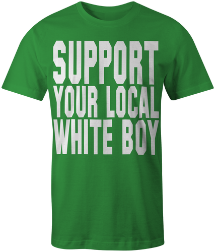Men's Green Support Your Local Whiteboy T-Shirt