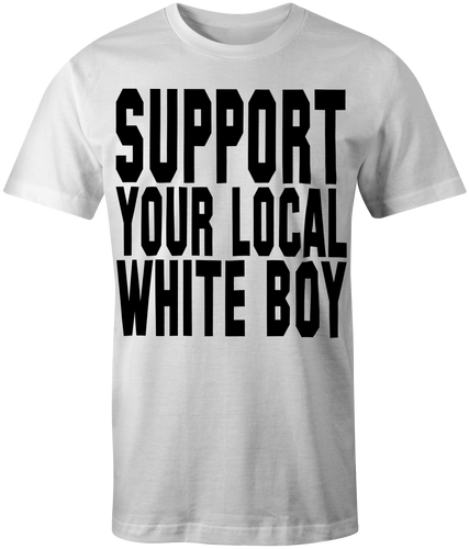 Men's White Support Your Local Whiteboy T-Shirt