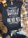 Thankful Blessed Hot Mess Tee