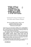 Truth, Teeth, and Travel, Vol. 1