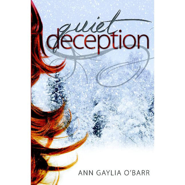 Quiet Deception