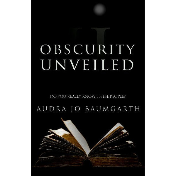 Obscurity Unveiled 2