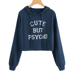 Cute But Psycho Hoodies - Crop Tops Hoodies