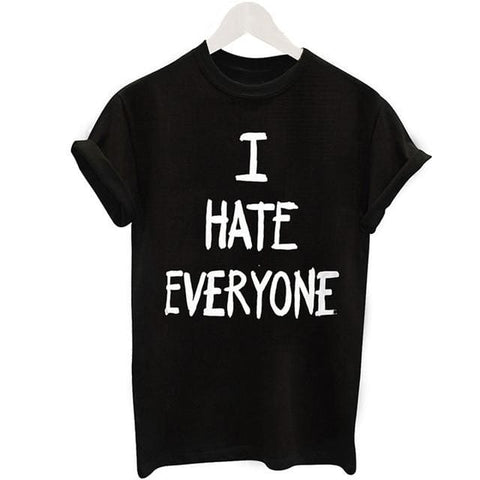 I HATE EVERYONE Shirts - affordable Cheap Clothes Quality styles - 2 / S