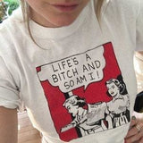 Lifes A Bitch And So Am I Shirts - affordable Cheap Clothes Quality styles