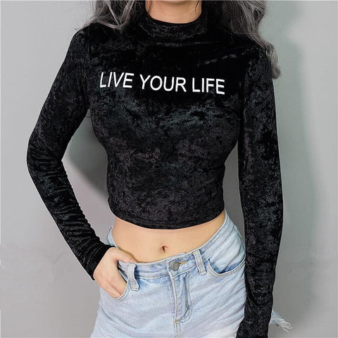 LIVE YOUR LIFE Velvet Crop Tops - affordable Cheap Clothes Longsleeves Quality
