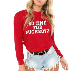 No Time For FuckBoyz Sweaters - affordable cheap clothes quality styles - Red / L