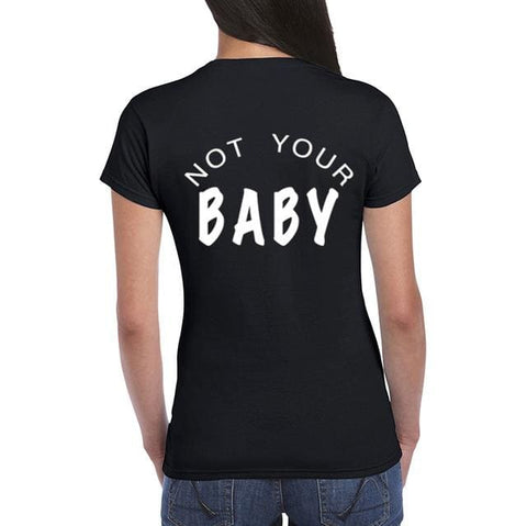 Not Your Baby Shirts - affordable Cheap Clothes Quality styles - Black / L