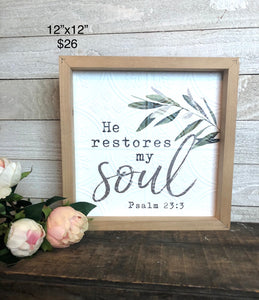 He Restores My Soul Wood Sign