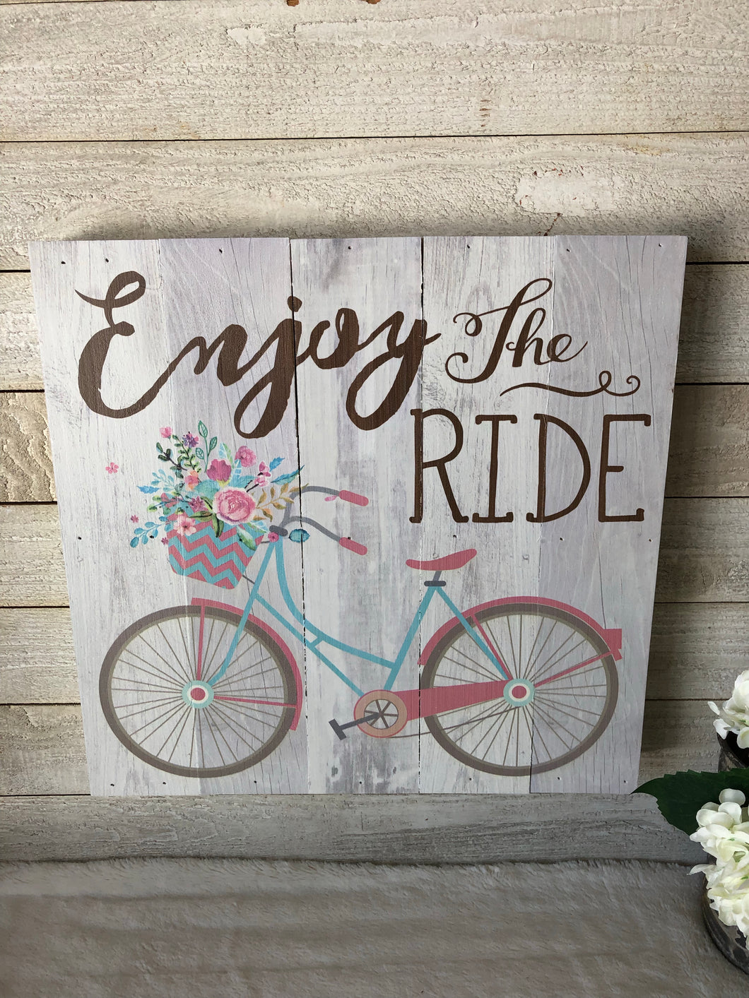 Enjoy the Ride Wood  Sign