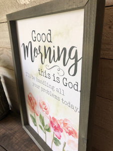 Good Morning This is God Wood Sign