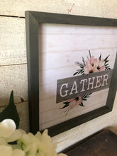 Load image into Gallery viewer, Gather Wood Framed Sign