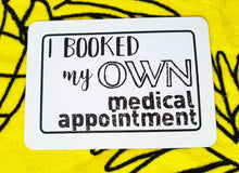 I booked my own medical appointment. Milestone cards for your 20s. Adulting is hard. Life is a journey... share your ride! Milestone cards for grown-ups. Milestones for adults. #adulting