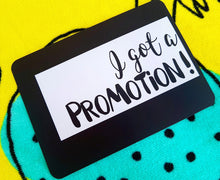 I got a promotion! Milestone cards for your 20s. Adulting is hard. Life is a journey... share your ride! Milestone cards for grown-ups.