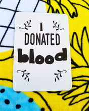 I donated blood. Milestone cards for your 20s. Adulting is hard. Life is a journey... share your ride! Milestone cards for grown-ups. First time. #milestone
