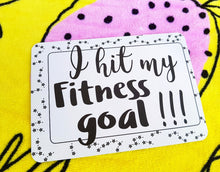 I hit my fitness goal. Milestone cards for your 30s. Adulting is hard. 30 is the new 20. Life is a journey... share your ride! Milestone cards for grown-ups.