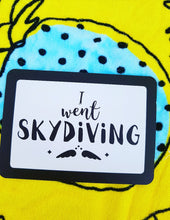 I went skydiving. Conquer your fears. Milestone cards for your 30s. Adulting is hard. 30 is the new 20. Life is a journey... share your ride! Milestone cards for grown-ups.