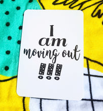 I am moving out!!! Milestone cards for your 20s. Adulting is hard. Life is a journey... share your ride! Milestone cards for grown-ups.