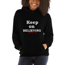 "Load image into Gallery viewer, ""BELIEVING"" Hoodie 2"