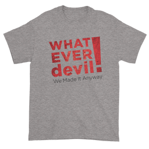 """Whatever devil!"" Radical X"
