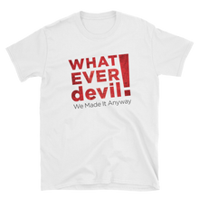 "Load image into Gallery viewer, ""Whatever devIL!"" BOOK & SHIRT Combo"