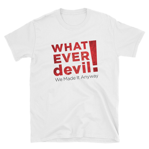 """Whatever devIL!"" BOOK & SHIRT Combo"